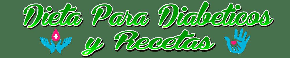 Dieta para diabeticos y recetas - Dieta para diabeticos, remedios, recetas y alternativas al azúcar.